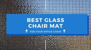 Best Glass Office Chair Mat