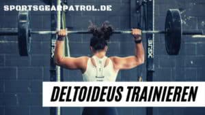 Deltoideus trainieren uebungen