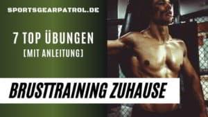Brusttraining zuhause Übungen