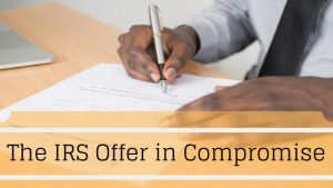The IRS Offer in Compromise