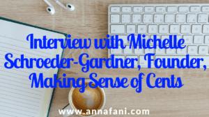 interview with making sense of cents michelle schroder gardner