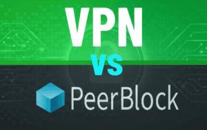 VPN vs. Proxy vs. Peerblock for Torrents