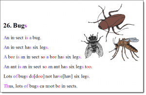 Bugs is a story from Unit 1: Book 5. Click on the picture to experience using BetterThanaBook Multi-Media Font.