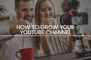 How to grow your youtube channel