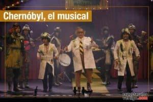 Chernóbil el musical