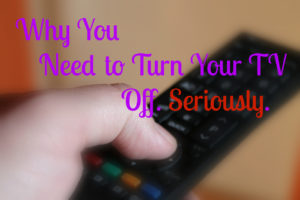 turn-off-your-television