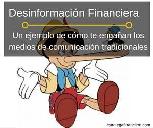 Desinformación Financiera: como te engañan los medios de comunicacion tradicionales