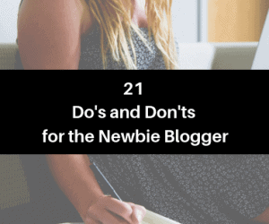 21 do's and don'ts for the newbie blogger header