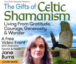 Discover the Gifts of Celtic Shamanism with Jane Burns - Celtic Shamanic Practitioner Training