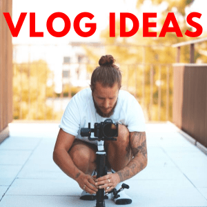 vlog ideas