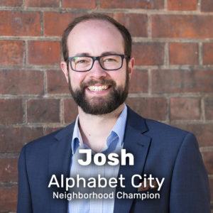 Josh Alphabet City Neighborhood Champion
