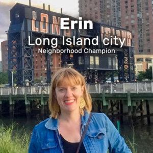 Erin from Long Island City Neighborhood Champion