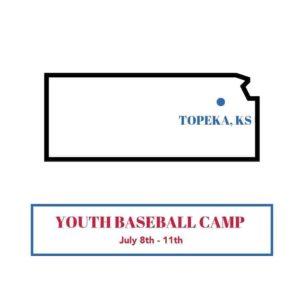 Topeka Summer Youth Baseball Camp