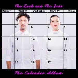 The Zach And The Jess: The Calendar Album