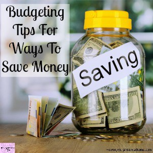Looking for budgeting tips to save money?