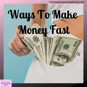 Are you looking to make some money fast? Here are some simple ideas to make more money!