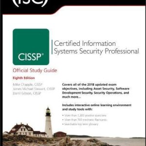 (ISC) 2 CISSP Certified Information Systems Security Professional Official Study Guide (Isc Official Study Guides)