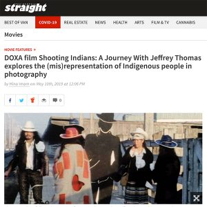 DOXA film Shooting Indians: A Journey With Jeffrey Thomas explores the (mis)representation of Indigenous people in photography