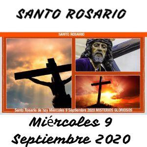 Santo Rosario de hoy Miércoles 9 Septiembre 2020 MISTERIOS GLORIOSOS