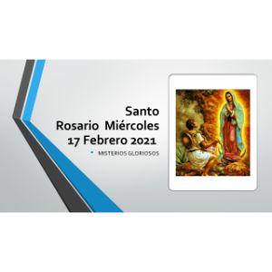 Santo-Rosario-de-hoy-Miercoles-17-Febrero-2021-Misterios-gloriosos