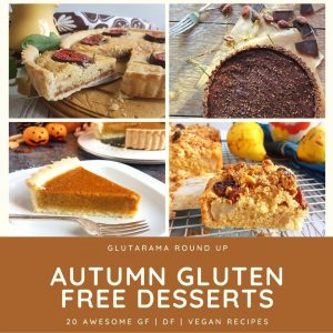 20 Awesome Autumn Gluten Free Desserts