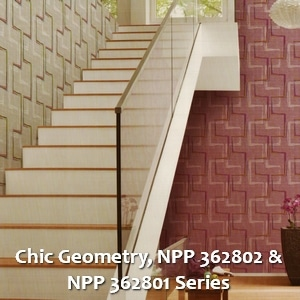 Chic Geometry, NPP 362802 & NPP 362801 Series