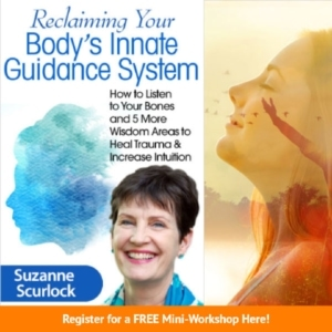 Reclaiming Your Body's Innate Guidance System with Suzanne Scurlock