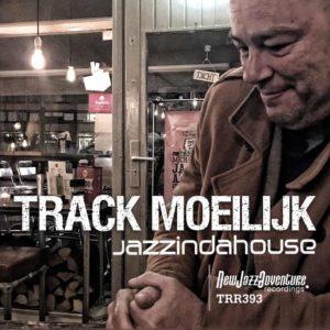 Jazzindahouse -Track Moeilijk