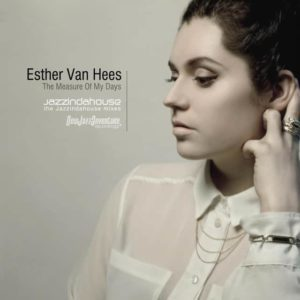 Esther Van Hees - The measure of my days