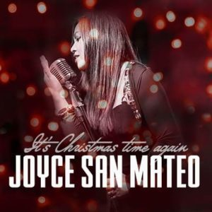 Joyce San Mateo - It's Christmas time again
