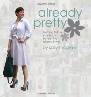 Already Pretty: Learning to Love Your Body by Learning to Dress it Well | 40plusstyle.com