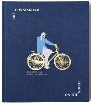 Style books - Bill Cunningham: On the Street: Five Decades of Iconic Photography | 40plusstyle.com
