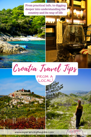 After years living in Croatia, I'm sure I can give you advice to make your trip much better! From practical information, to digging deeper into understanding the country and its way of life, these are the best Croatia travel tips from a local – Experiencing the Globe #Croatia #CroatiaFullOfLife #TravelPhotography #BucketList #TravelExperiences #BeautifulDestinations #Wanderlust #BalkanTravel #CroatiaTravel