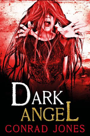 Dark Angel by Conrad Jones