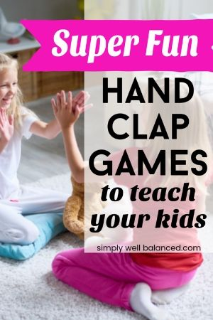Hand Clapping games for kids with lyrics