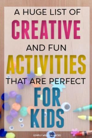A huge list of creative activities for kids