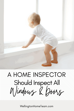 A Home Inspector Should Inspect All Doors and Windows