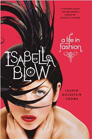Isabella Blow: A Life in Fashion | 40plusstyle.com