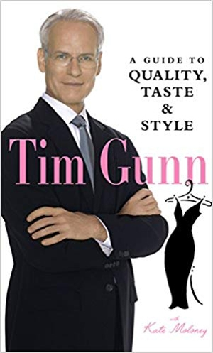 Tim Gunn: A Guide to Quality, Taste & Style | 40plusstyle.com