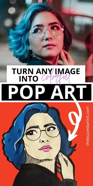 Pop Art Turn any image into pop art