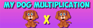 my dog multiplication