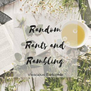 I Think I'm Becoming a Mood Reader // Random Rants and Rambling #40