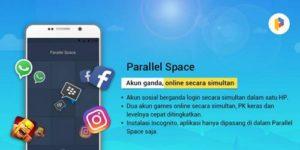 Cara Membuat Aplikasi Ganda di Android Tanpa Root dengan Apk Paralel Space