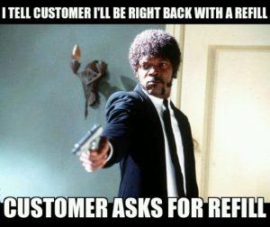 customer asks for refill meme