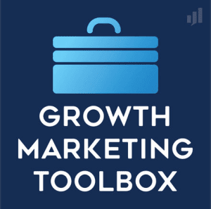 Growth Marketing Toolbox podcast cover