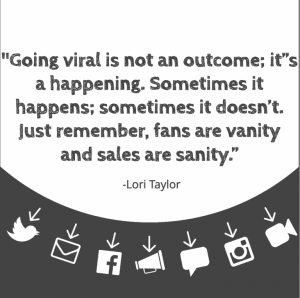 going viral is not an outcome