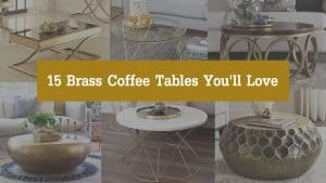 15 Brass Coffee Tables You'll Love