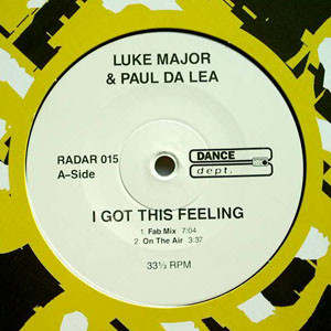 Luke Major & Paul Da Lea - I Got This Feeling (12