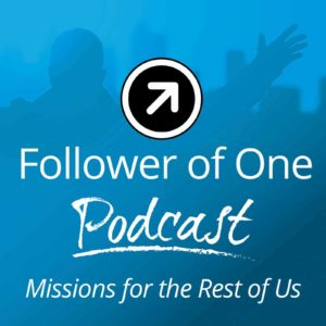 Follower of One Podcast | Follower of One
