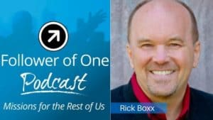 Getting Unconventional About Business with Rick Boxx, ep#15 | Follower Of One